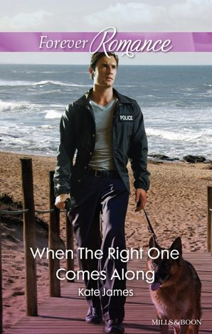 When The Right One Comes Along
