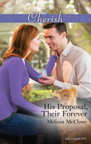 His Proposal, Their Forever