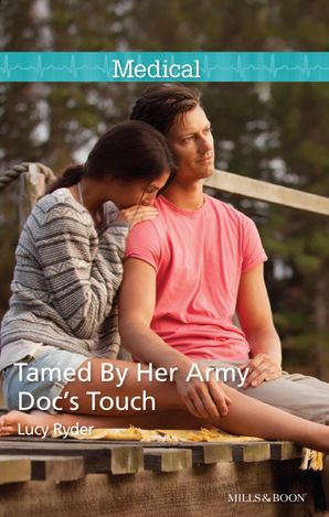 Tamed By Her Army Doc's Touch