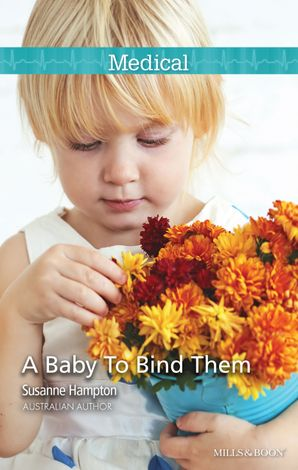 A Baby To Bind Them