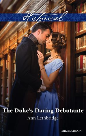 The Duke's Daring Debutante