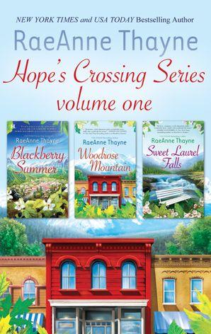 Hope's Crossing Series Volume 1/Blackberry Summer/Woodrose Mountain/Sweet Laurel Falls