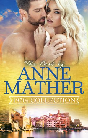 The Best Of Anne Mather
