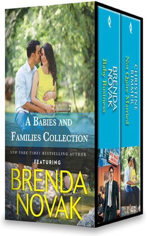 A Babies And Families Collection/Baby Business/Not Quite Married