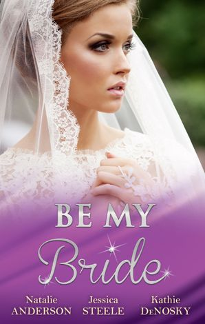 Be My Bride - 3 Book Box Set