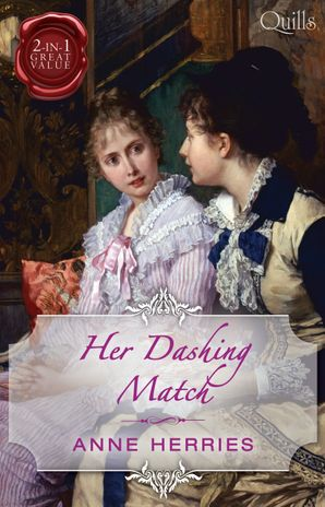 Her Dashing Match/A Country Miss In Hanover Square/An Innocent Debutante In Hanover Square