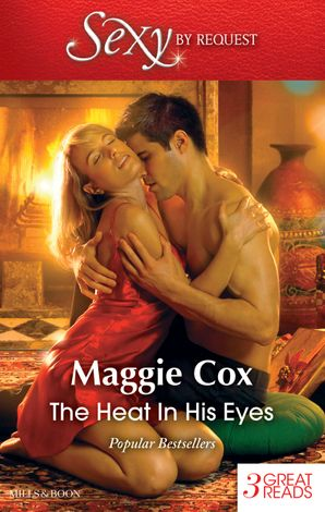 The Heat In His Eyes/The Spanish Billionaire's Christmas Bride/The Lost Wife/His Live-In Mistress