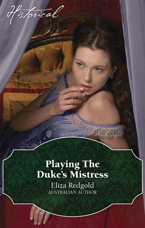 Playing The Duke's Mistress