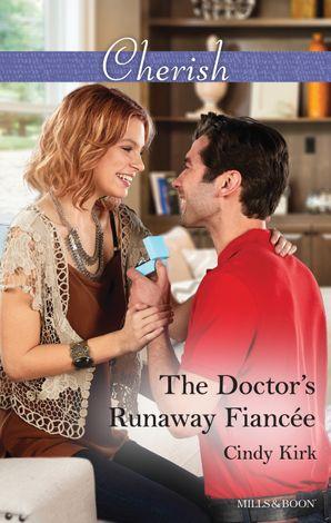 The Doctor's Runaway Fiancee