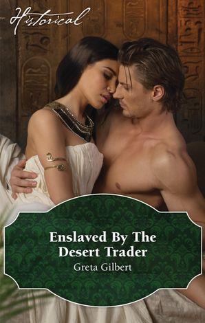 Enslaved By The Desert Trader