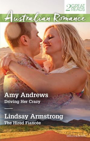 Driving Her Crazy / The Hired Fiancee