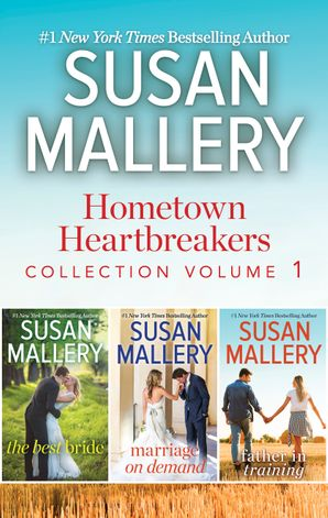 Susan Mallery's Hometown Heartbreakers Books 1-3 - 3 Book Box Set