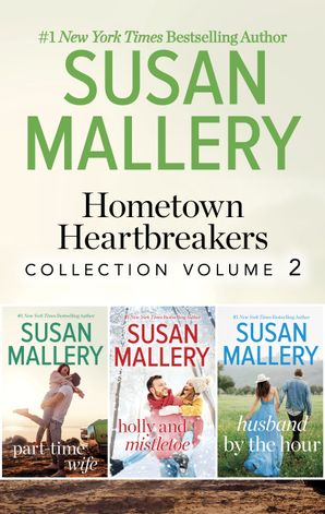 Susan Mallery's Hometown Heartbreakers Books 4-6 - 3 Book Box Set