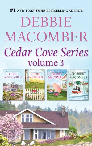 Cedar Cove Series Vol 3/92 Pacific Boulevard / 1022 Evergreen Place / 1105 Yakima Street / 1225 Christmas Tree Lane