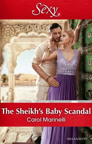 The Sheikh's Baby Scandal