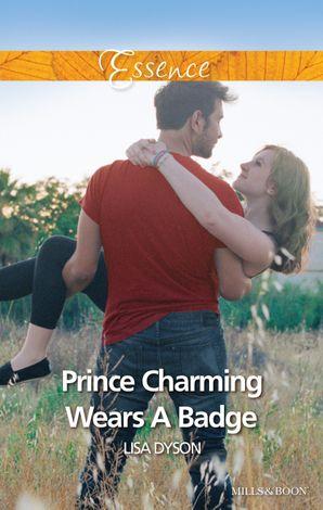 Prince Charming Wears A Badge