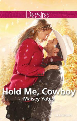 Hold Me, Cowboy