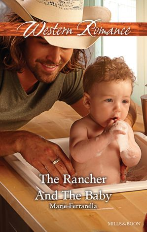 The Rancher And The Baby