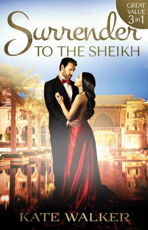 Surrender To The Sheikh - 3 Book Box Set