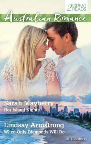 Hot Island Nights/When Only Diamonds Will Do