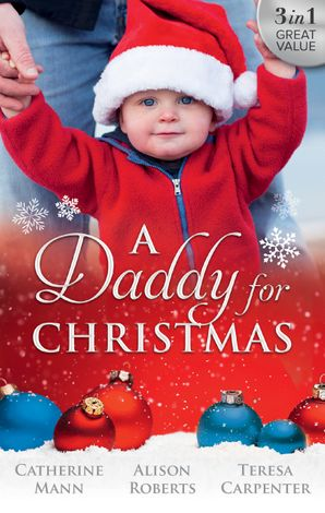 A Daddy For Christmas - 3 Book Box Set