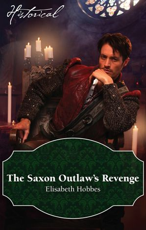 The Saxon Outlaw's Revenge