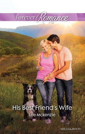 His Best Friend's Wife