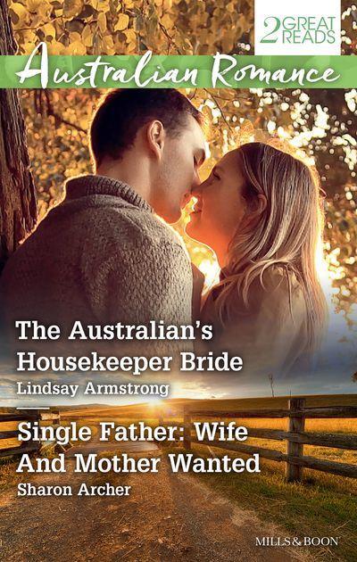 The Australian's Housekeeper Bride/Single Father