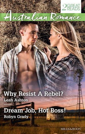 Why Resist A Rebel?/Dream Job, Hot Boss!