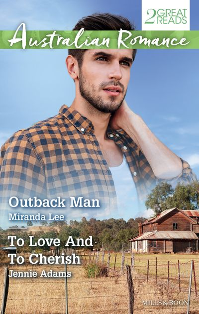 Outback Man/To Love And To Cherish