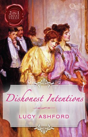 Dishonest Intentions/The Return Of Lord Conistone/The Rake's Bar