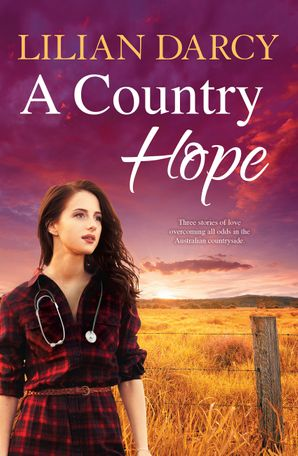 A Country Hope/The Midwife's Courage/The Honourable Midwife/The Doctor's Unexpected Family