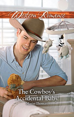 The Cowboy's Accidental Baby