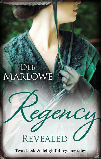 Regency Revealed/Unbuttoning Miss Hardwick/How To Marry A Rake