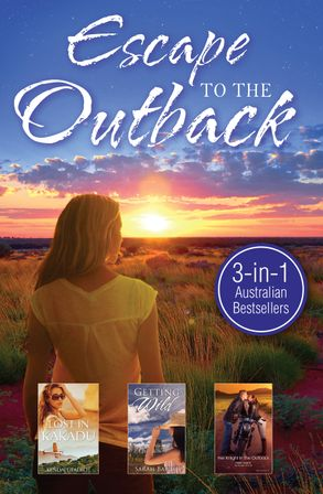 Cover image - LOST IN KAKADU/GETTING WILD/HER KNIGHT IN THE OUTBACK