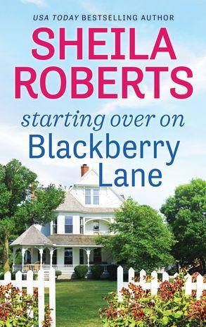 Cover image - Starting Over On Blackberry Lane