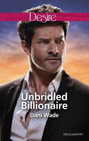 Unbridled Billionaire