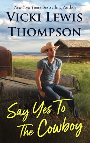 Say Yes To The Cowboy
