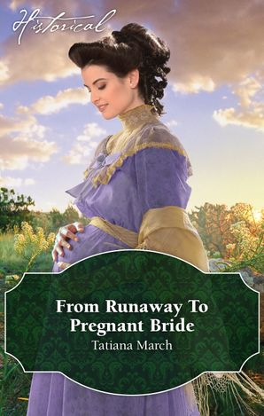 From Runaway To Pregnant Bride