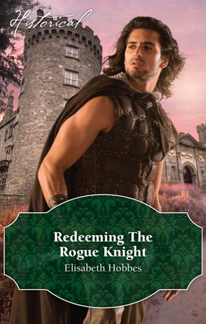 Redeeming The Rogue Knight