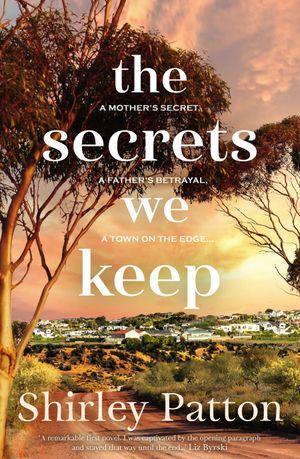 the-secrets-we-keep