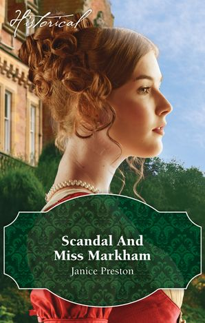 Scandal And Miss Markham