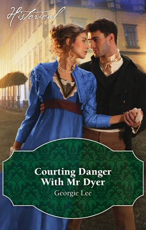Courting Danger With Mr Dyer