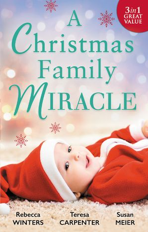 A Christmas Family Miracle - 3 Book Box Set