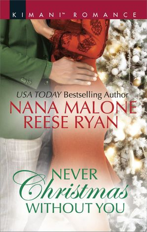 Never Christmas Without You/Just For The Holidays/His Holiday Gift