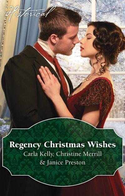 Regency Christmas Wishes/Captain Grey's Christmas Proposal/Her Christmas Temptation/Awakening His Sleeping Beauty