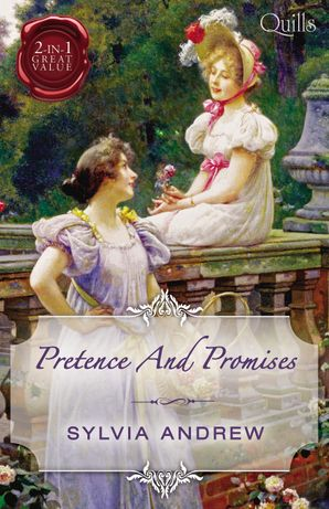 Quills - Pretence And Promises/A Very Unusual Governess/Lord Calthorpe's Promise