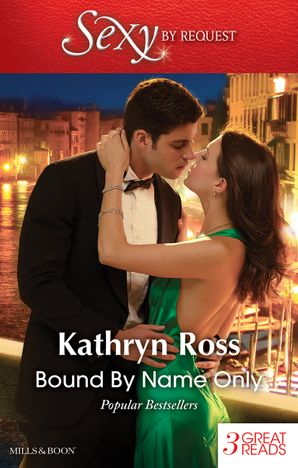 Bound By Name Only/Kept By Her Greek Boss/The Mediterranean's Wife By Contract/Italian Marriage