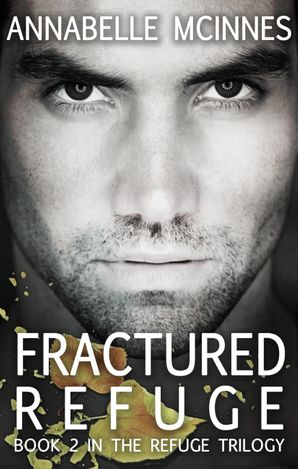 Fractured Refuge (The Refuge Trilogy, #2)