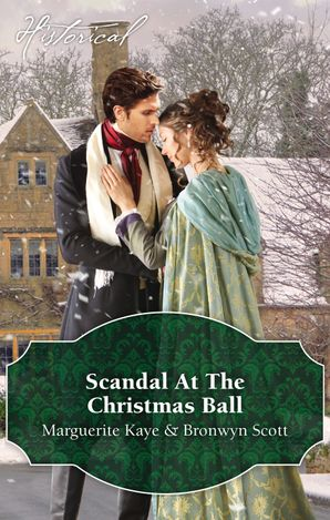Scandal At The Christmas Ball/A Governess For Christmas/Dancing With The Duke's Heir